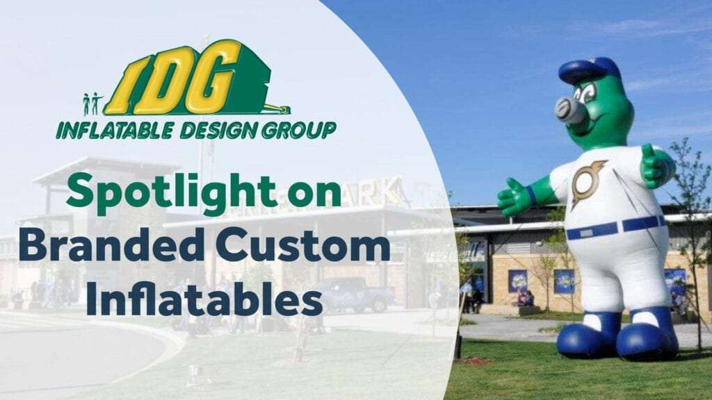 Spotlight on Branded Custom Inflatables
