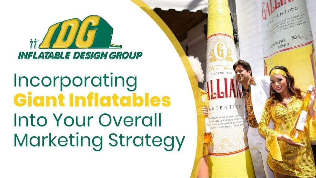 Incorporating Giant Inflatables Into Your Overall Marketing Strategy