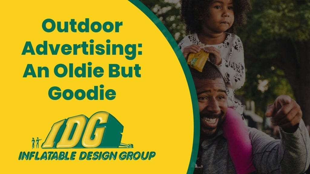 Outdoor Advertising: An Oldie But Goodie